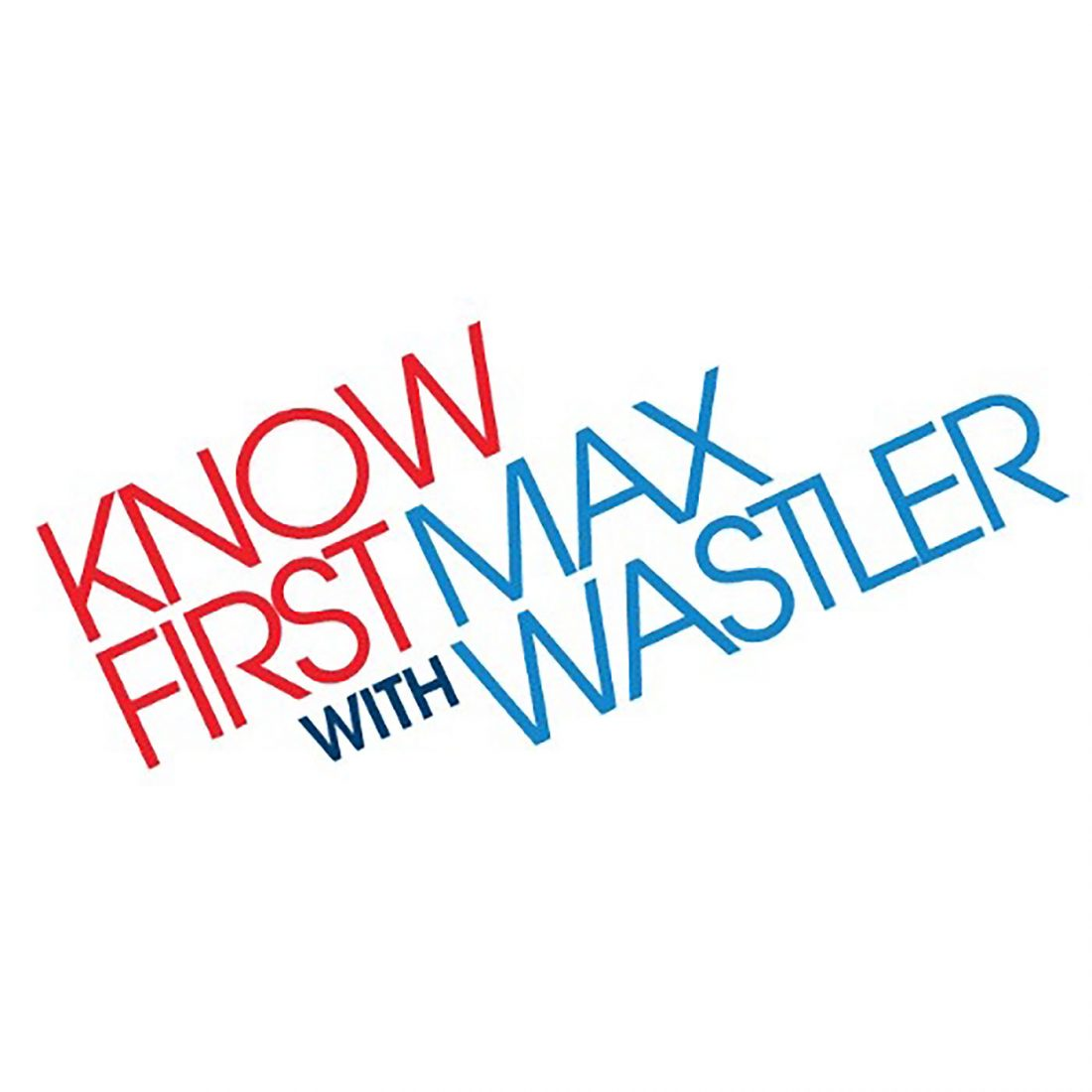 Know First with Max Wastler